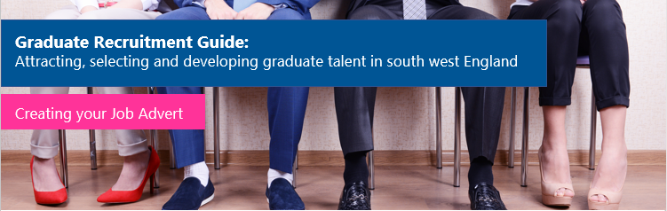 Graduate Recruitment Guide: Creating your Job Advert