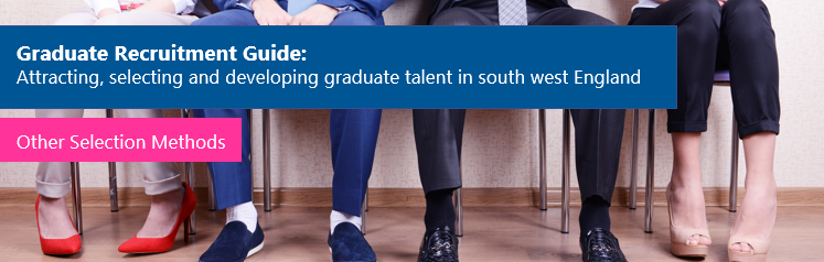 Graduate Recruitment Guide: Other Selection Methods